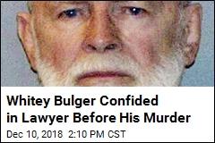 Whitey Bulger Before His Murder: 'I Don't Trust Them'