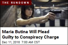 Maria Butina Will Plead Guilty to Conspiracy Charge