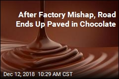 'Small Technical Defect,' Then a Road Turned to Chocolate