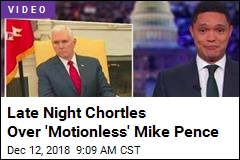 Late Night Riffs on Mike Pence: He Came, He Saw, He Zoned Out