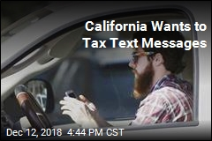 California Wants to Tax Text Messages
