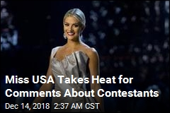 Miss USA Takes Heat for Comments About Fellow Contestants