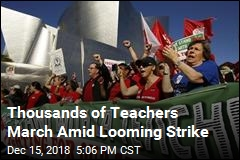 Thousands of Teachers March Amid Looming Strike