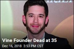 Vine Founder Dead at 35