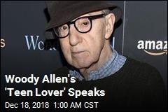 Woody Allen's 'Secret Teen Girlfriend' Speaks