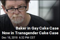Baker in Gay Cake Case Now in Court Over Transgender Cake
