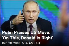 'On This, Donald Is Right,' Putin Says in Marathon Presser