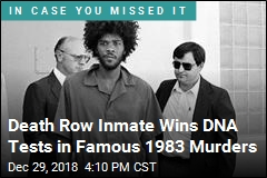 DNA Tests Ordered in Famous 1983 Murders