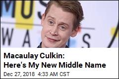Macaulay Culkin: Here's My New Middle Name