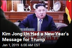 Kim Jong Un Had a New Year's Message for Trump