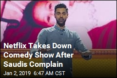 Netflix Bows to Saudi Demand, Pulls Episode of Comedy Show