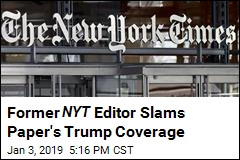 Former NYT Editor Says Paper Has Been 'Anti-Trump'