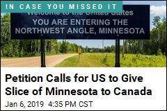 Petition Calls for US to Give Slice of Minnesota to Canada