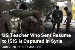US Teacher Who Sent Resume to ISIS Is Captured in Syria
