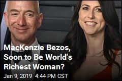 Divorce Could Make MacKenzie Bezos World's Richest Woman