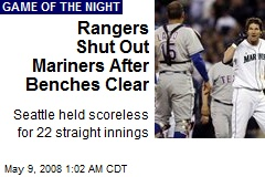 Rangers Shut Out Mariners After Benches Clear