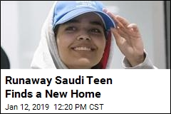 Runaway Saudi Teen Finds a New Home