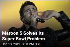 Maroon 5's Super Bowl Woes Come to an End
