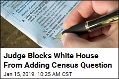 Judge Blocks White House From Adding Census Question