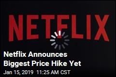 Netflix Announces Biggest Price Hike Yet