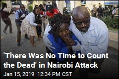 Kenya Attack Witness: 'What I Have Seen Is Terrible'