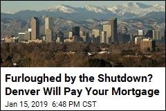 Furloughed by the Shutdown? Denver Will Pay Your Mortgage