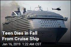 Teen Dies in Fall From Cruise Ship
