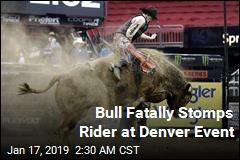 Bull Fatally Stomps Rider at Denver Event