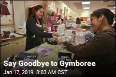 Say Goodbye to Gymboree