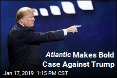 Atlantic Makes Bold Case Against Trump