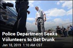 Police Department Seeks Volunteers to Get Drunk