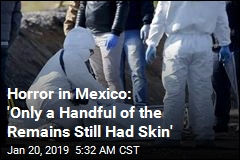 Horror in Mexico: 'Some People's Skin Came Off'