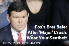 Fox's Bret Baier, Family 'Banged Up' in Crash