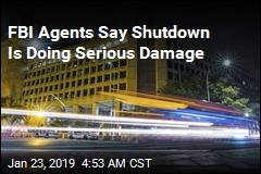 FBI Agents: 'Shutdown Has Eliminated Any Ability to Operate'