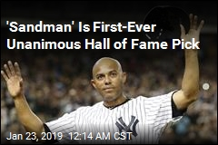 'Sandman' Is First-Ever Unanimous Hall of Fame Pick
