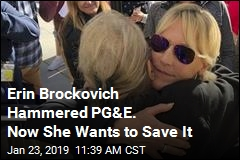 Erin Brockovich Hammered PG&E. Now She Wants to Save It