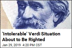 'Intolerable' Verdi Situation About to Be Righted