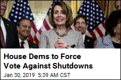 House Dems to Force Vote Against Shutdowns