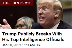 Trump Publicly Breaks With His Top Intelligence Officials