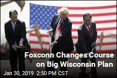 Foxconn Reconsidering Its Big Wisconsin Plan