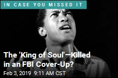 The 'King of Soul'—Killed in an FBI Cover-Up?