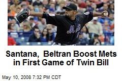 Santana, Beltran Boost Mets in First Game of Twin Bill