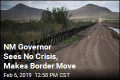 NM Governor Sees No Crisis, Makes Border Move