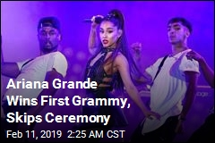 Ariana Grande Wins First Grammy, Skips Ceremony