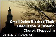 Small Debts Stood Between Them and Graduation. A Historic Church Stepped In