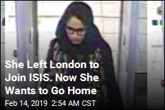'ISIS Schoolgirl' Now Wants to Return to UK
