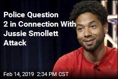 2 Questioned in Jussie Smollett Attack