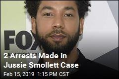 2 Arrests Made in Jussie Smollett Case
