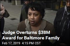 Judge Overturns $38M Award for Baltimore Family