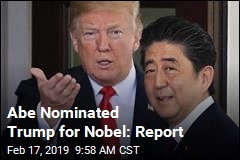 Abe Nominated Trump for Nobel: Report